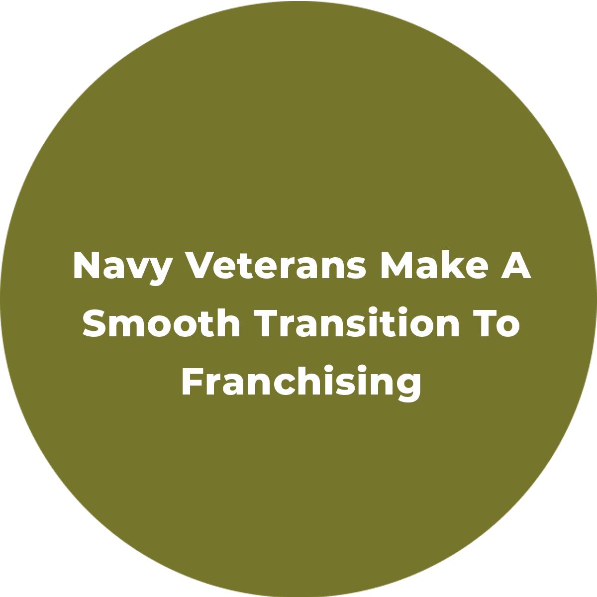 Navy Veterans Make A Smooth Transition To Franchising