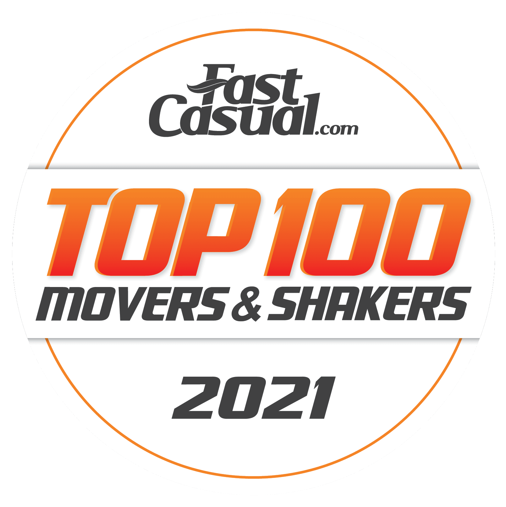 Fast Casual Top 100 Movers & Shakers 2021